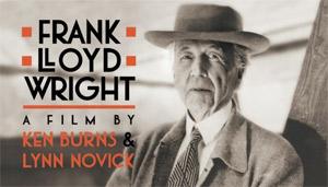 Frank Lloyd Wright - A Film by Ken Burns